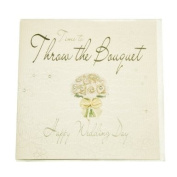 WB4- Time to Throw the Bouquet- Wedding Bliss Card 16 X 16 cm