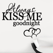 Always Kiss Me Goodnight Bedroom Quote Wall Sticker Wall Decal Wall Art Vinyl Wall Mural