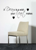 A dream is a wish ... Wall Sticker Bedroom Decal Vinyl Art