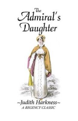 The Admiral's Daughter: A Regency Classic