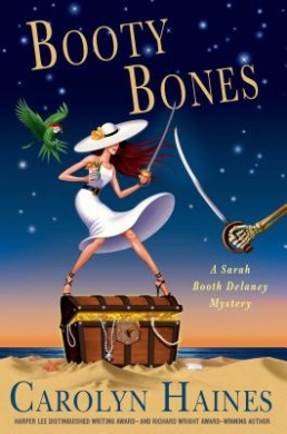 Booty Bones (Sarah Booth Delaney Mysteries)