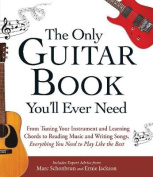 The Only Guitar Book You'll Ever Need