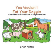 You Wouldn't Eat Your Doggie