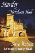 Murder at Melcham Hall