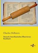 Deutsch-Amerikanisches Illustriertes Kochbuch [GER]