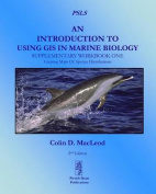 An Introduction to Using GIS in Marine Biology