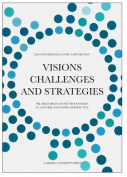 Visions, Challenges & Strategies