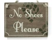 No Shoes Please Wooden Plaque Sign Rustic Vintage