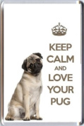 A fridge magnet with a picture of a Pug Dog with the wording KEEP CALM AND LOVE YOUR PUG from our unique KEEP CALM and CARRY ON gift range. An original Birthday or Christmas stocking filler gift idea for a dog lover!