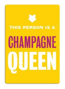 Champagne Queen Fridge Magnet