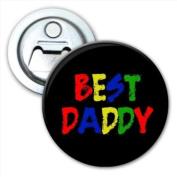 Best Daddy Fathers Day Birthday Gift Bottle Opener Fridge Magnet