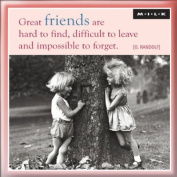 MILK Magnet - Great friends are hard to find ...