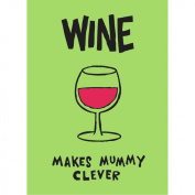 Truth about Mums & Dads (Wine Makes Mummy Clever) Fridge Magnet