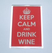 Keep Calm And Drink Wine Large/Jumbo Size Fridge Magnet - Ideal Gift/Present