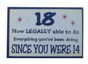 1 x Funny witty wooden plaque 18th birthday by heart warmers.