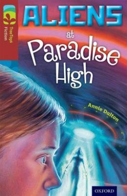 Oxford Reading Tree TreeTops Fiction: Level 15 More Pack A: Aliens at Paradise High (Oxford Reading Tree TreeTops Fiction)