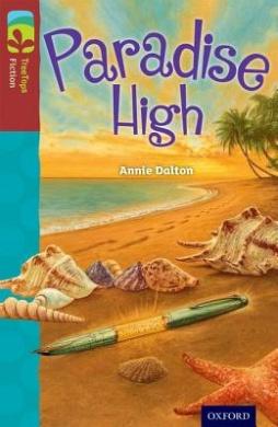 Oxford Reading Tree TreeTops Fiction: Level 15: Paradise High (Oxford Reading Tree TreeTops Fiction)