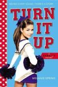 Turn It Up (Varsity Novels)