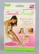 Smooth Away Hair Removal System - As Seen on TV