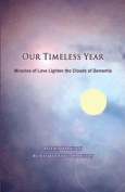 Our Timeless Year