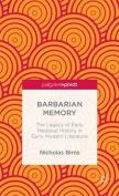 Barbarian Memory