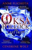 Oksa Pollock: The Last Hope