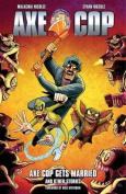 Axe Cop: Volume 5