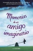 Memorias de un Amigo Imaginario = Memoirs of an Imaginary Friend [Spanish]