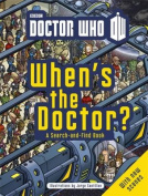 Doctor Who: When's the Doctor?