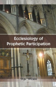 Ecclesiology of Prophetic Participation