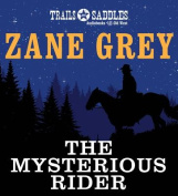 The Mysterious Rider [Audio]