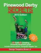Pinewood Derby Secrets