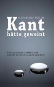 Kant Hatte Geweint [GER]