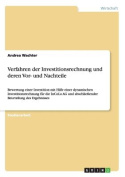 Verfahren Der Investitionsrechnung Und Deren VOR- Und Nachteile [GER]