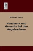 Handwerk Und Gewerbe Bei Den Angelsachsen [GER]