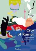 City of Rumor
