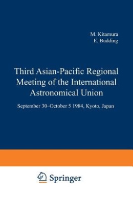 Third Asian-Pacific Regional Meeting of the International Astronomical Union: September 30-October 5 1984, Kyoto, Japan Part 2