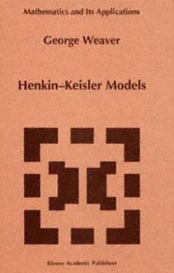 Henkin-Keisler Models (Mathematics and Its Applications)