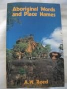Aboriginal Words and Place Names [Paperback]