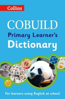 COBUILD Primary Learner's Dictionary: Age 7+ (Collins COBUILD Dictionaries for Learners) (Collins COBUILD Dictionaries for Learners)