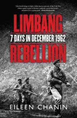 Limbang Rebellion: 7 Days in December 1962