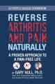 Reverse Arthritis & Pain Naturally