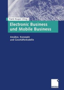 Electronic Business Und Mobile Business [GER]