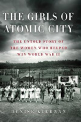 The Girls of Atomic City [Large Print]