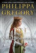 The White Princess  [Large Print]