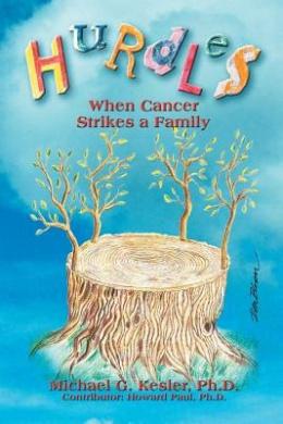 Hurdles: When Cancer Strikes a Family