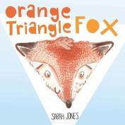 Orange, Triangle, Fox (Roygbaby) [Board book]