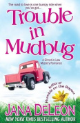 Trouble in Mudbug