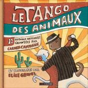Le Tango Des Animaux [FRE]