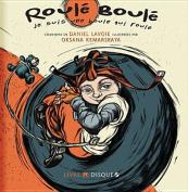 Roule-Boule Je Suis Une Boule Qui Roule [FRE]